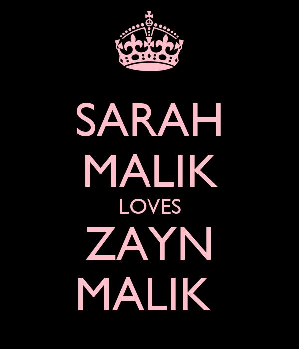SARAH MALIK LOVES ZAYN MALIK