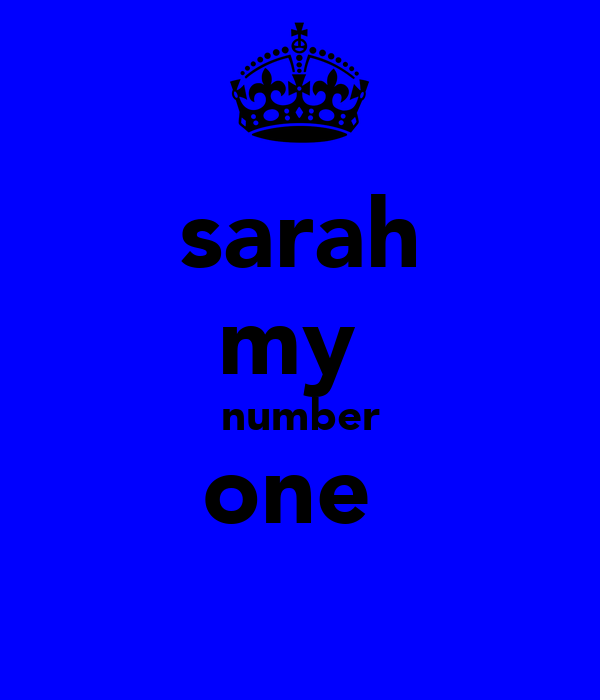 sarah my  number one