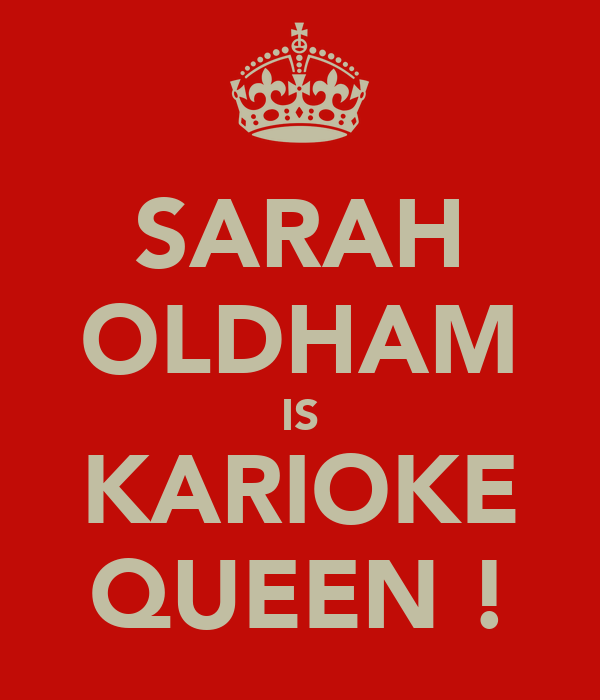 SARAH OLDHAM IS KARIOKE QUEEN !