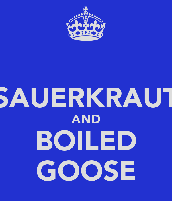 SAUERKRAUT AND BOILED GOOSE