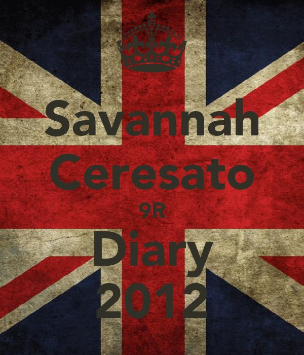 Savannah Ceresato 9R Diary 2012