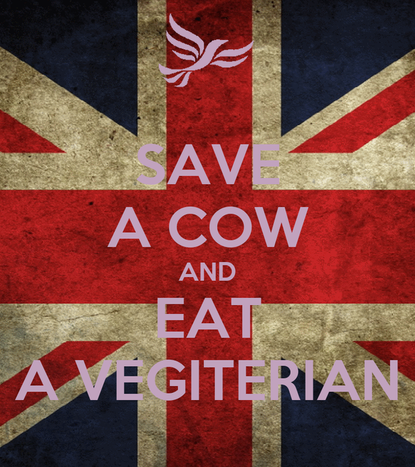 SAVE A COW AND EAT A VEGITERIAN