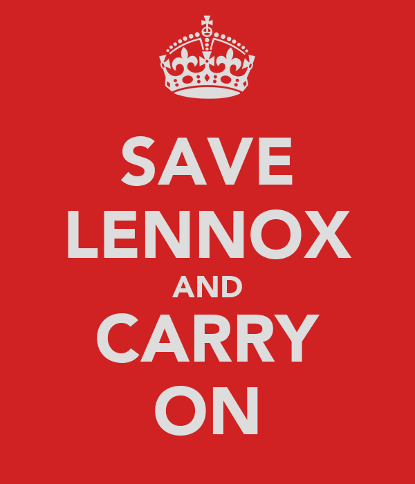 SAVE LENNOX AND CARRY ON