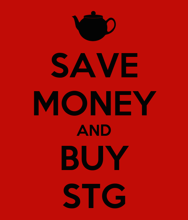 SAVE MONEY AND BUY STG