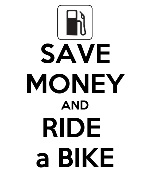 SAVE MONEY AND RIDE  a BIKE