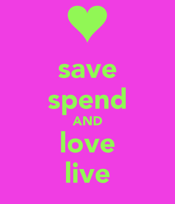 save spend AND love live