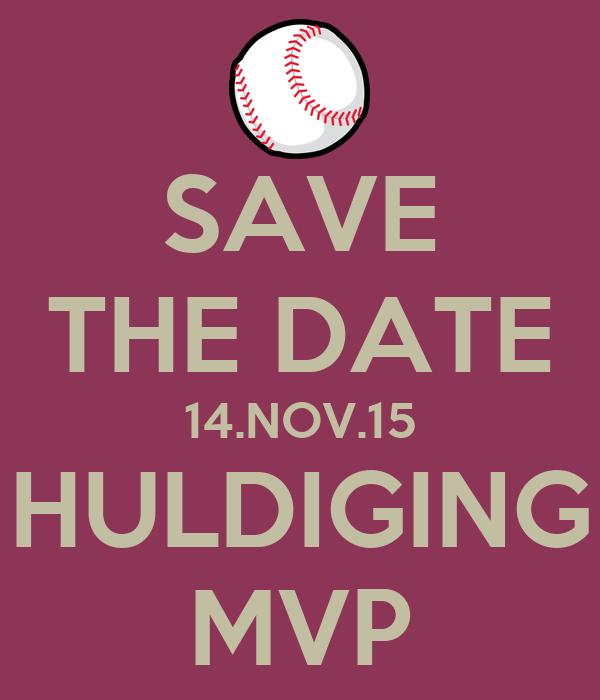 SAVE THE DATE 14.NOV.15 HULDIGING MVP