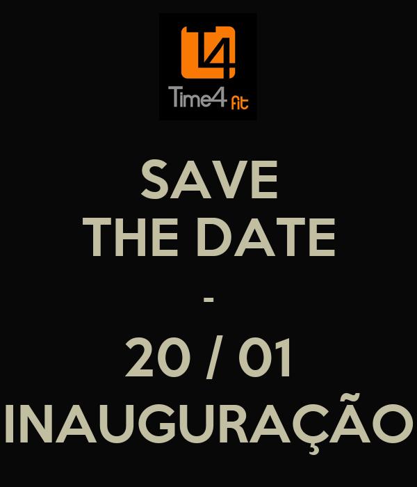 SAVE THE DATE - 20 / 01 INAUGURAÇÃO