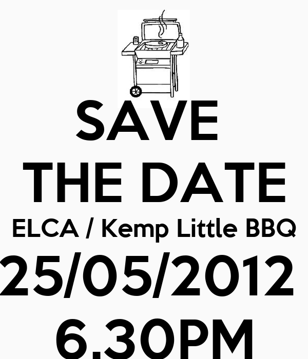 SAVE  THE DATE ELCA / Kemp Little BBQ 25/05/2012  6.30PM