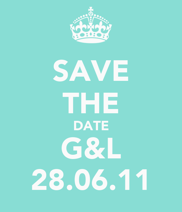 SAVE THE DATE G&L 28.06.11