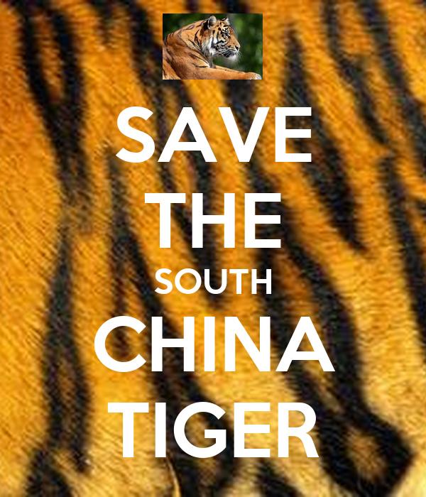 SAVE THE SOUTH CHINA TIGER