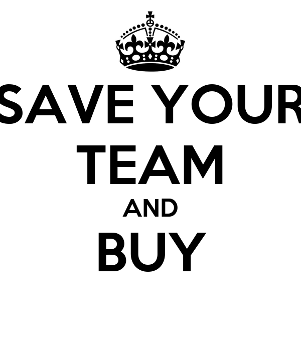 SAVE YOUR TEAM AND BUY