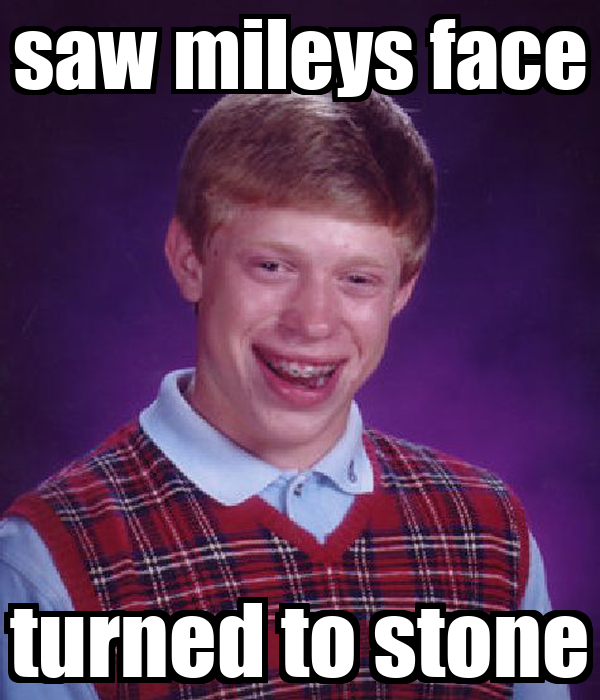 saw mileys face turned to stone