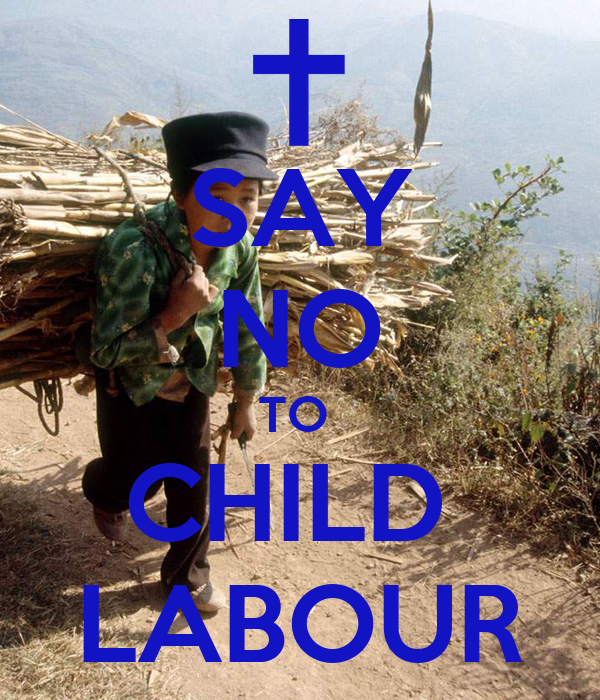 SAY NO TO CHILD LABOUR Poster