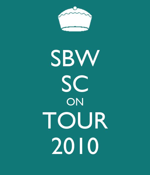SBW SC ON TOUR 2010