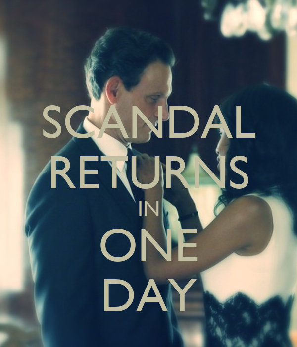 SCANDAL RETURNS IN ONE DAY