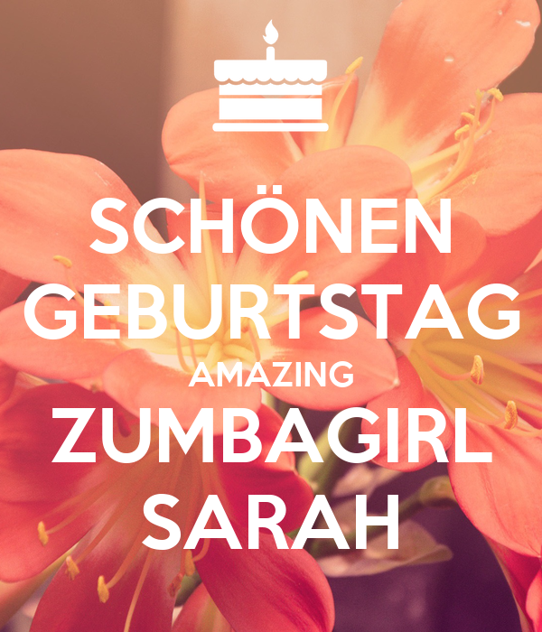 SCHÖNEN GEBURTSTAG AMAZING ZUMBAGIRL SARAH