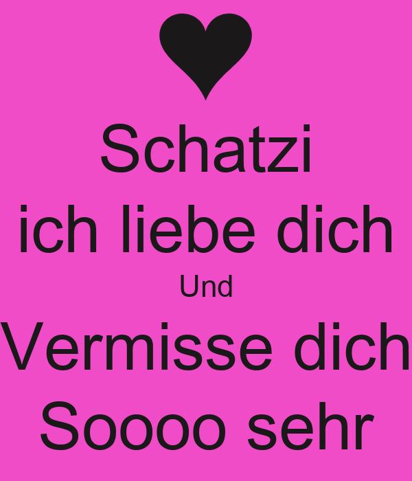 Schatzi Ich Liebe Dich Und Vermisse Dich Soooo Sehr Poster Alpay