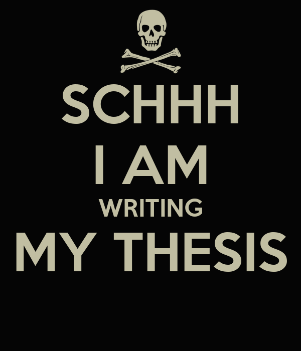 am writing my thesis