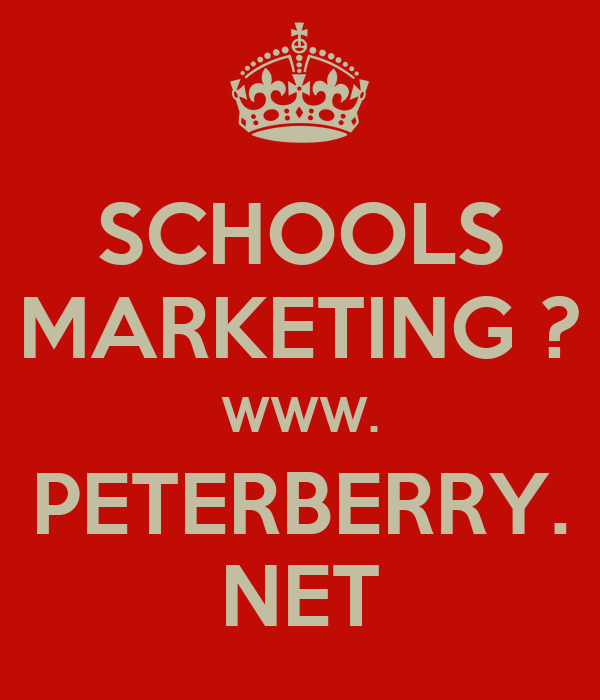 SCHOOLS MARKETING ? WWW. PETERBERRY. NET
