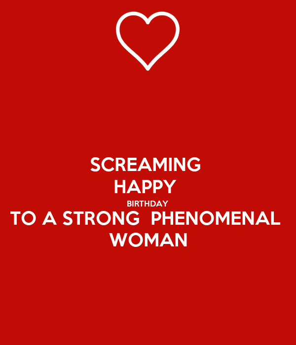 happy birthday strong woman SCREAMING HAPPY BIRTHDAY TO A STRONG PHENOMENAL WOMAN Poster  happy birthday strong woman