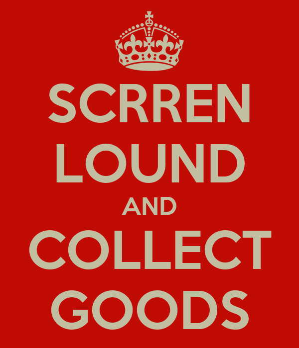 SCRREN LOUND AND COLLECT GOODS