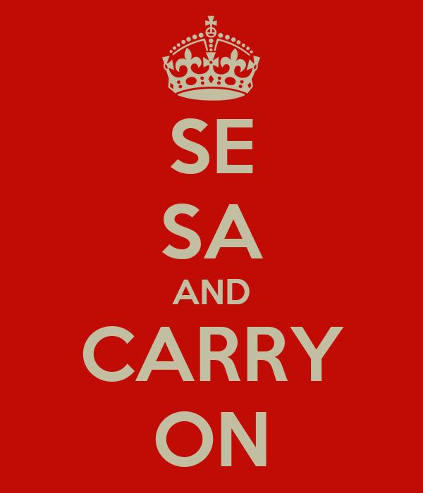 SE SA AND CARRY ON