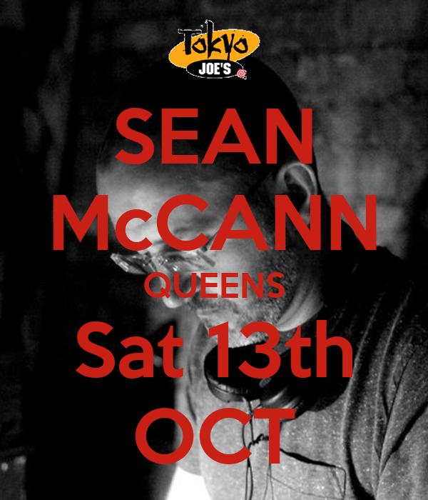 SEAN McCANN QUEENS Sat 13th OCT