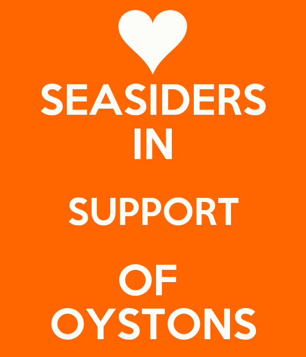 SEASIDERS IN SUPPORT OF  OYSTONS