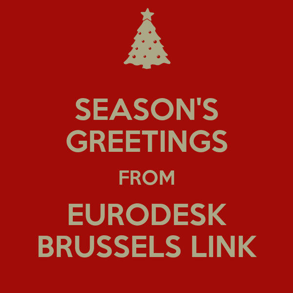 SEASON'S GREETINGS FROM EURODESK BRUSSELS LINK