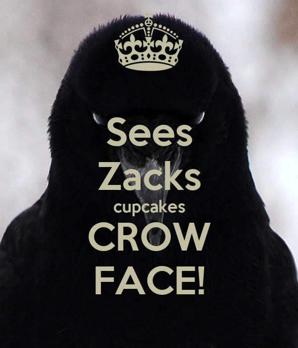 Sees Zacks cupcakes CROW FACE!