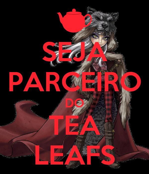 SEJA PARCEIRO DO TEA LEAFS