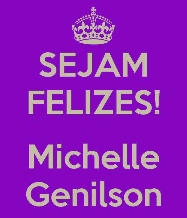 SEJAM FELIZES!  Michelle Genilson