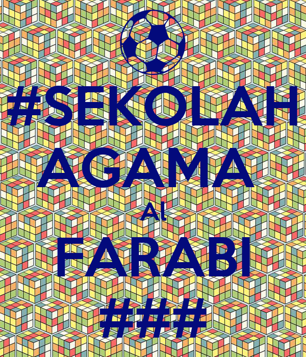 #SEKOLAH AGAMA  Al FARABI ###