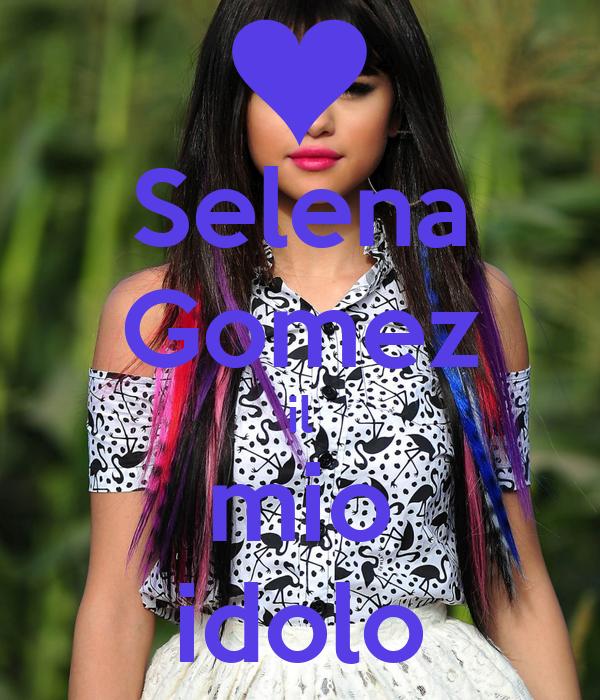 Selena Gomez il mio idolo
