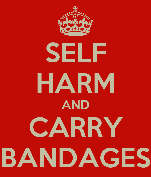 SELF HARM AND CARRY BANDAGES