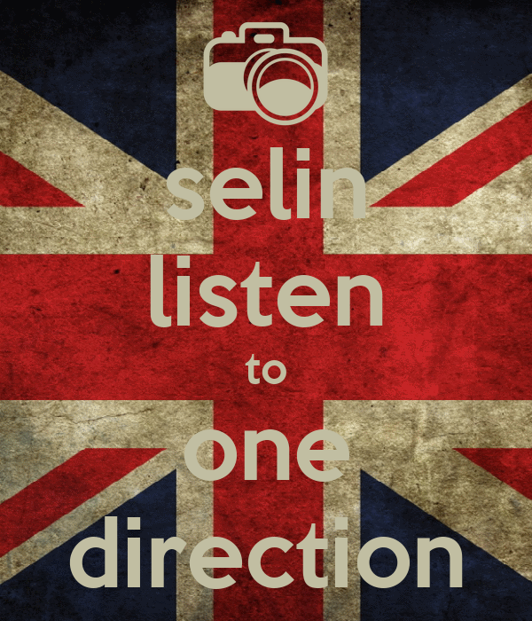 selin listen to one direction
