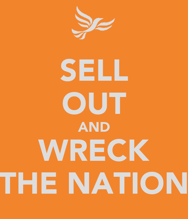 SELL OUT AND WRECK THE NATION