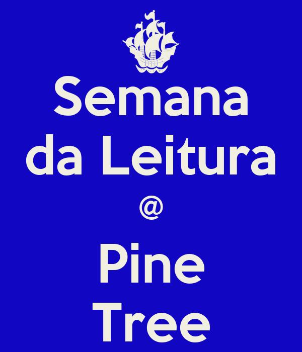 Semana da Leitura @ Pine Tree