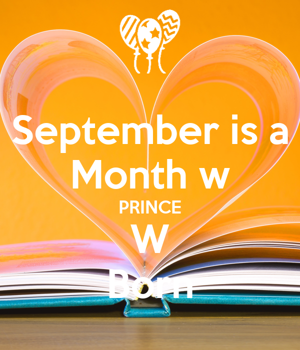 September is a Month w PRINCE W Born