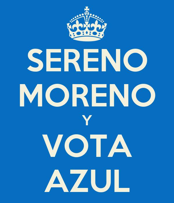SERENO MORENO Y VOTA AZUL
