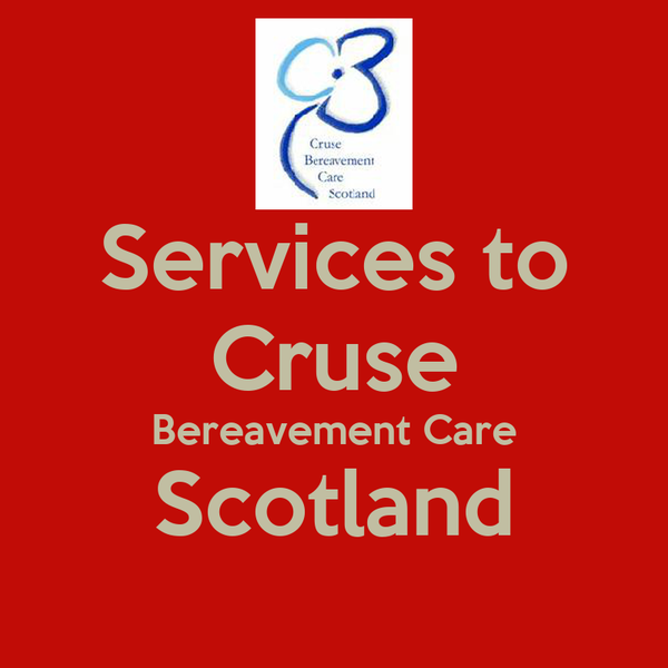 Services to Cruse Bereavement Care Scotland