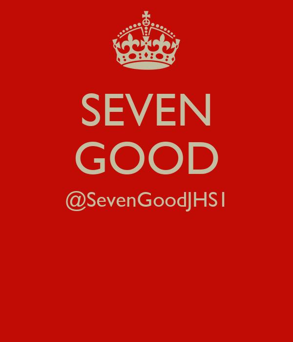 SEVEN GOOD @SevenGoodJHS1