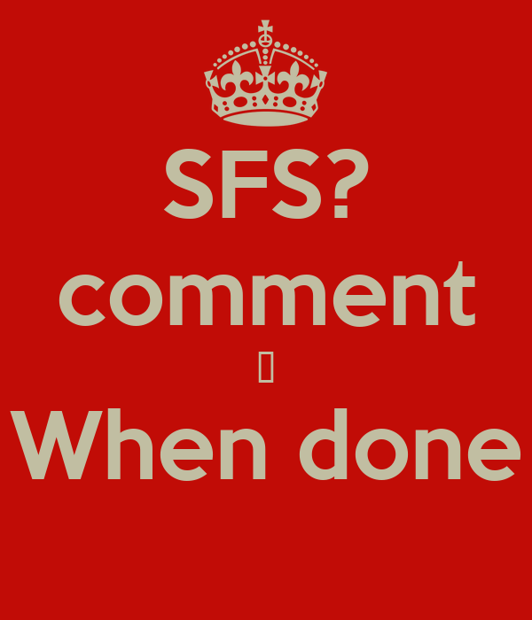 SFS? comment 👏 When done