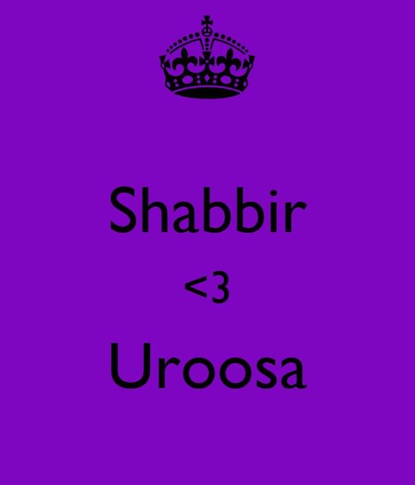 Shabbir <3 Uroosa