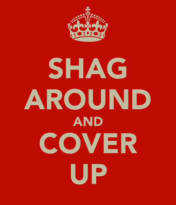 SHAG AROUND AND COVER UP