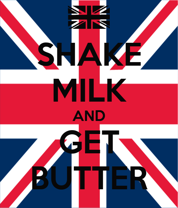 SHAKE MILK AND GET BUTTER