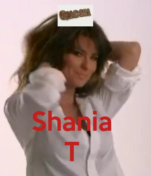 Shania  T