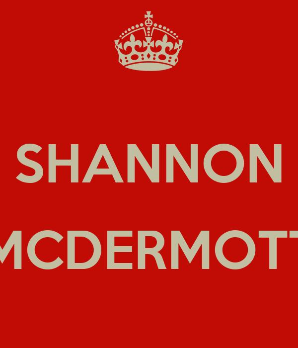 SHANNON  MCDERMOTT