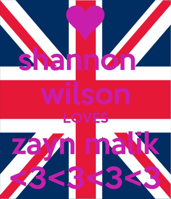 shannon   wilson LOVES zayn malik <3<3<3<3